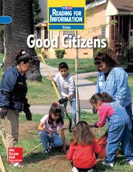 Reading for Information, On Level Student Reader, Civics - Good Citizens, Grade 3