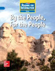 Reading for Information, On Level Student Reader, Civics - By the People, For the People, Grade 4