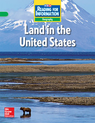 Reading for Information, On Level Student Reader, Geography - Land in the U.S.- Grade 4