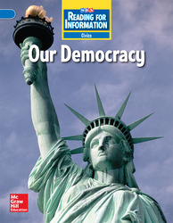 Reading for Information, Above Student Reader, Civics - Our Democracy, Grade 4