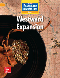 Reading for Information, Above Student Reader, History - Westward Expansion, Grade 4