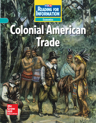 Reading for Information, Approaching Student Reader, Economics - Colonial American Trade, Grade 5