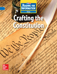 Reading for Information, On Level Student Reader, Civics - Crafting the Constitution, Grade 5