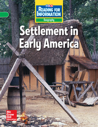 Reading for Information, On Level Student Reader, Geography - Settlement in Early America, Grade 5
