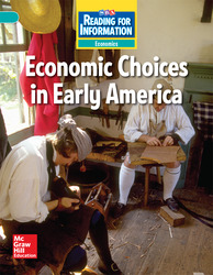 Reading for Information, Above Student Reader, Economics - Economic Choices in Early America, Grade 5