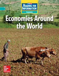Reading for Information, On Level Student Reader, Economics - Economies Around the World, Grade 6