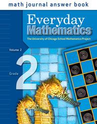 Everyday Mathematics, Grade 2, Journal Answers Teacher Book Volume 2