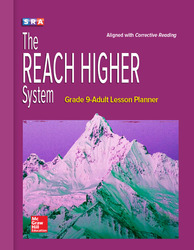 Corrective Reading, REACH Higher, Grade 9-Adult Lesson Planner