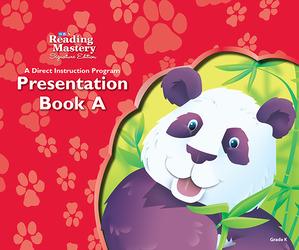 Reading Mastery Reading/Literature Strand Grade K, Presentation Book A