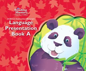 Reading Mastery Language Arts Strand Grade K, Presentation Book A