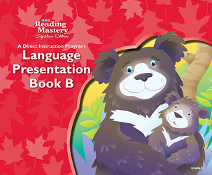 Reading Mastery Language Arts Strand Grade K, Presentation Book B