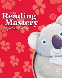 Reading Mastery Reading/Literature Strand Grade K, Storybook