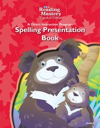 Reading Mastery Reading/Literature Strand Grade K, Spelling Presentation Book