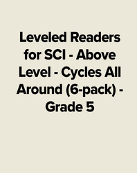 Leveled Readers for SCI - Above Level - Cycles All Around (6-pack) - Grade 5