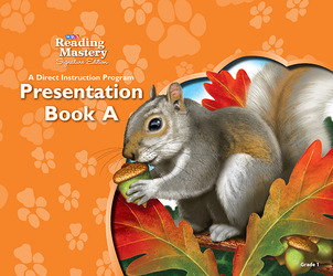 Reading Mastery Reading/Literature Strand Grade 1, Presentation Book A
