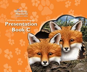 Reading Mastery Reading/Literature Strand Grade 1, Presentation Book C