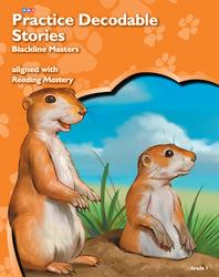 Reading Mastery Reading/Literature Strand Grade 1, Decodable Stories Blackline Masters