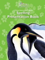 Reading Mastery Reading/Literature Strand Grade 2, Spelling Presentation Book