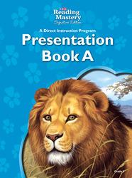 Reading Mastery Reading/Literature Strand Grade 3, Presentation Book A
