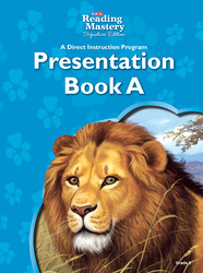 Reading Mastery Reading/Literature Strand Grade 3, Presentation Book A