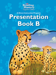 Reading Mastery Reading/Literature Strand Grade 3, Presentation Book B