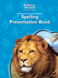 Reading Mastery Reading/Literature Strand Grade 3, Spelling Presentation Book