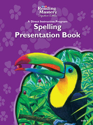 Reading Mastery Reading/Literature Strand Grade 4, Spelling Presentation Book