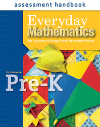 Everyday Mathematics, Grade Pre-K, Assessment Handbook