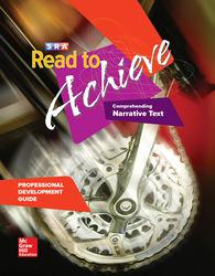 Read to Achieve: Comprehending Narrative Text, Professional Development Guide