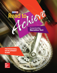 Read to Achieve: Comprehending Narrative Text, Professional Development Guide