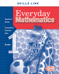 Everyday Mathematics, Grade 1, Skills Links Teacher Edition