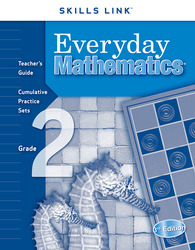 Everyday Mathematics, Grade 2, Skills Links Teacher Edition
