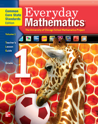 Everyday Mathematics, Grade 1, Teacher's Lesson Guide Volume 1
