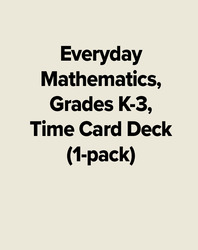 Everyday Mathematics, Grades K-3, Time Card Deck (1-pack)