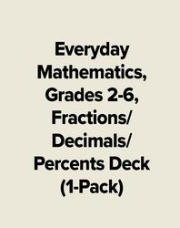 Everyday Mathematics, Grades 2-6, Fractions/Decimals/Percents Deck (1-Pack)