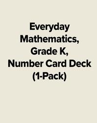 Everyday Mathematics, Grade K, Number Card Deck (1-Pack)