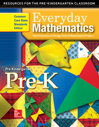 Everyday Mathematics, Grade Pre-K, Resources for the Pre-K Classroom