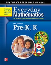 Everyday Mathematics, Grades PK-K, Early Childhood Teacher's Reference Manual