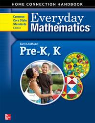 Everyday Mathematics, Grades PK-K, Early Childhood Home Connections Handbook