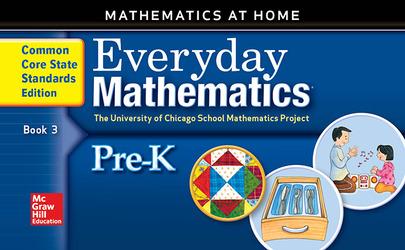 Everyday Mathematics, Grade Pre-K, Mathematics at Home Book 3