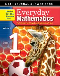Everyday Mathematics, Grade 1, Journal Answers Teacher Book Volume 1