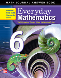 Everyday Mathematics, Grade 6, Journal Answers Teacher Book Volume 1