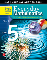 Everyday Mathematics, Grade 5, Journal Answers Teacher Book Volume 2