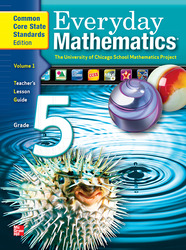 Everyday Mathematics, Grade 5, Teacher's Lesson Guide Volume 1