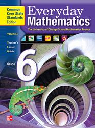 Everyday Mathematics, Grade 6, Teacher's Lesson Guide Volume 1