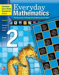 Everyday Mathematics, Grade 2, Teacher's Lesson Guide Volume 2