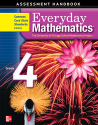 Everyday Mathematics, Grade 4, Assessment Handbook