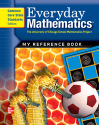 Everyday Mathematics, Grades 1 - 2, My Reference Book