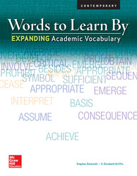 Words to Learn By: Expanding Academic Vocabulary, Student Edition