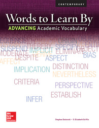 Words to Learn By: Advancing Academic Vocabulary, Teachers Edition